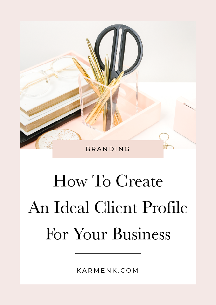 How To Create An Ideal Client Profile For Your Business