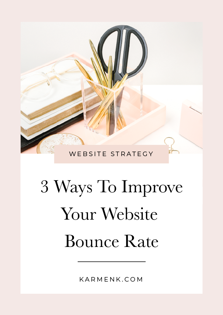 3 Ways To Improve Your Website Bounce Rate