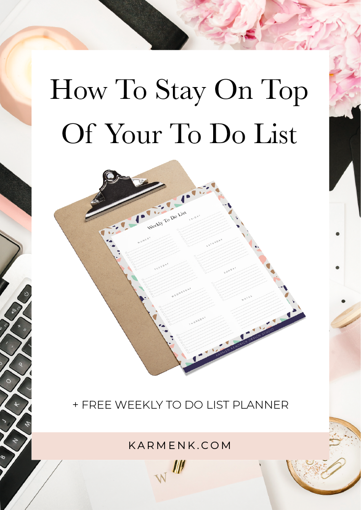 How To Stay On Top Of Your To Do List
