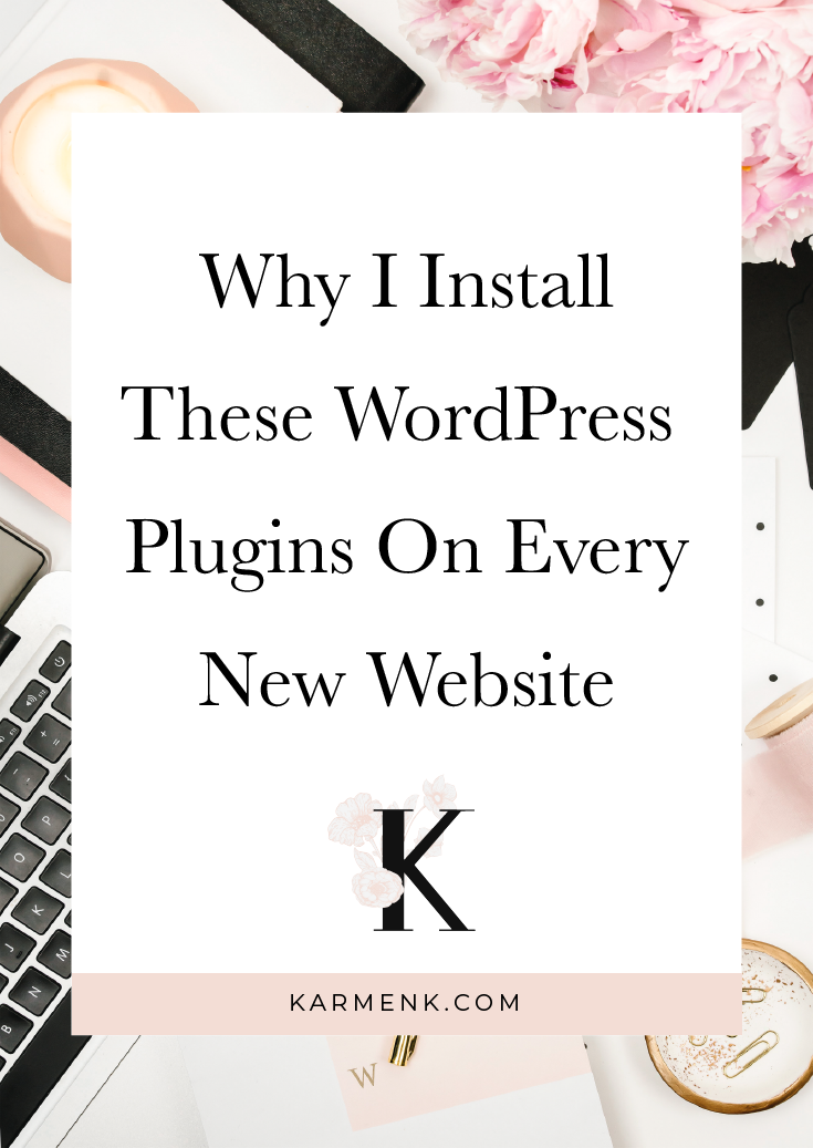 Why I install these WordPress plugins on EVERY website