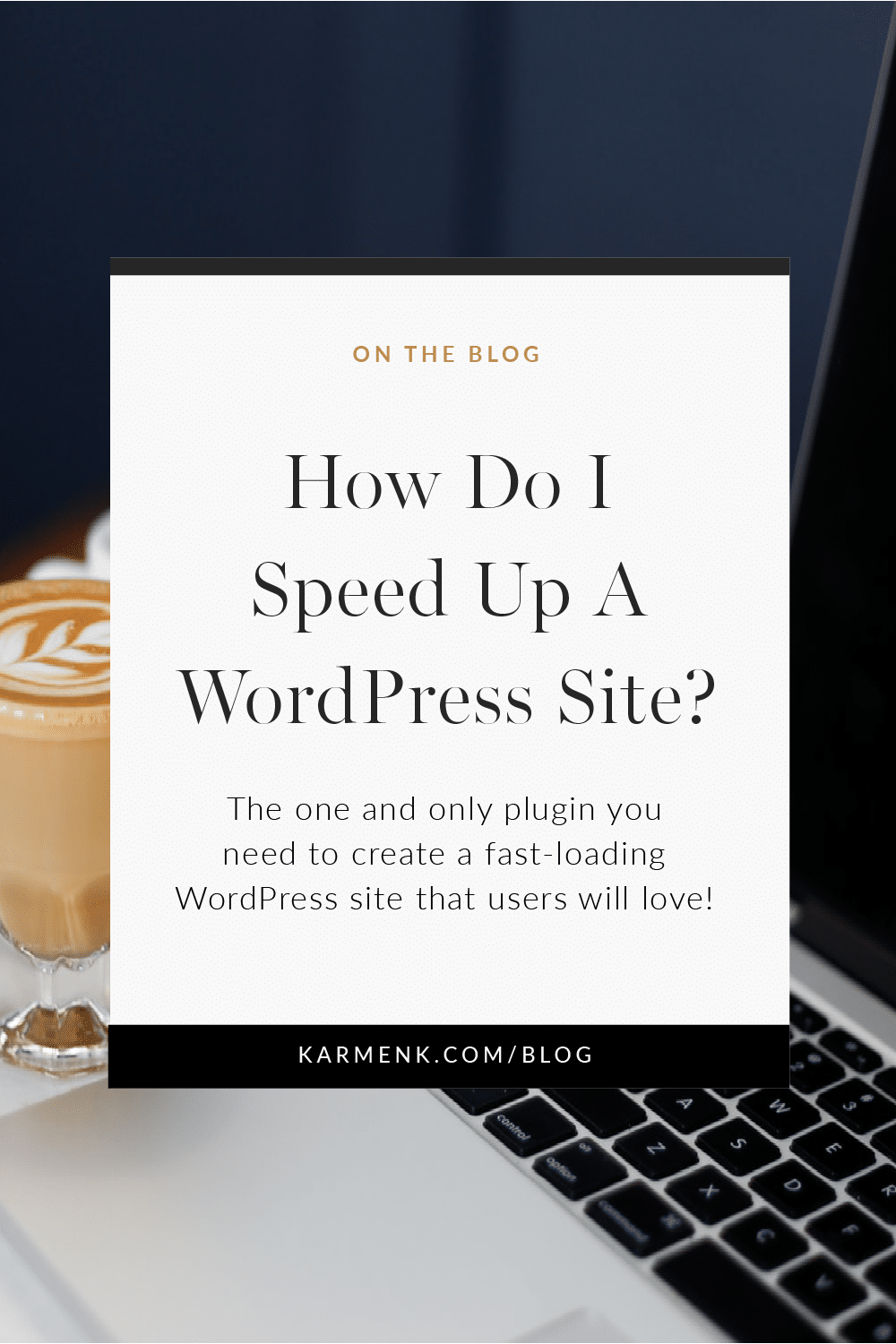 How do I speed up a WordPress website?